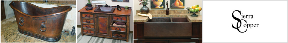 Sierra Copper - Copper Sinks for Kitchen and Bath, Copper Bathroom Vanities and Tubs